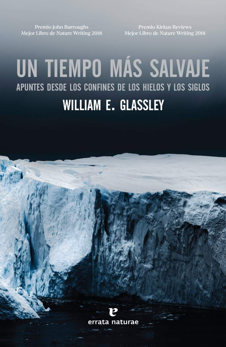 "Libro ""Un tiempo más salvaje"" de William E. Glassley & David Muñoz Mateos"